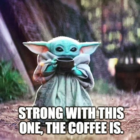 50 Baby Yoda Memes That Will Make Your Day Exponentially Better Yoda Meme Funny Babies Yoda