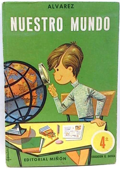 Nuestro mundo, 4º curso, Alvarez 1972
