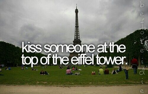 Kiss someone at the eiffel tower