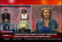 """Maryanne Fernández Y La Propuesta De Su Programa """"Conversaciones Sobre El Futuro"""" #Video"""