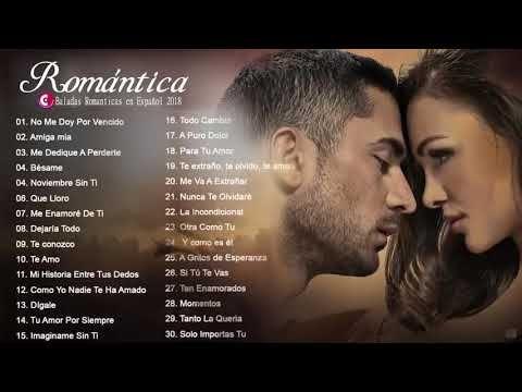 Música Romántica Para Trabajar Y Concentrarse Las Mejores Canciones Roman Canciones Romanticas En Español Canciones Románticas Las Mejores Canciones Romanticas