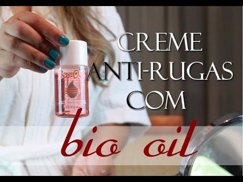 Beauty by Debby » Blog Archive » Vídeo: Creme Anti-Rugas com Bio Oil