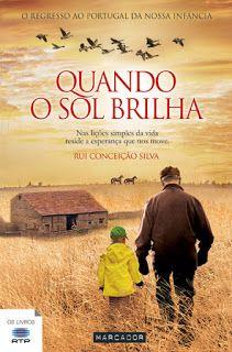 """Bloguinhas Paradise: Opinião """" Quando o Sol Brilha"""" , Rui Conceição Sil..."""