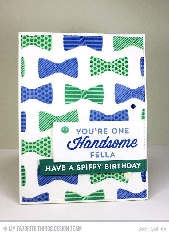 Spiffy Birthday Card by Jodi Collins featuring the Lisa Johnson Designs Terrific Ties stamp set and the Blueprints 2 and Blueprints 13 Die-namics #mftstamps