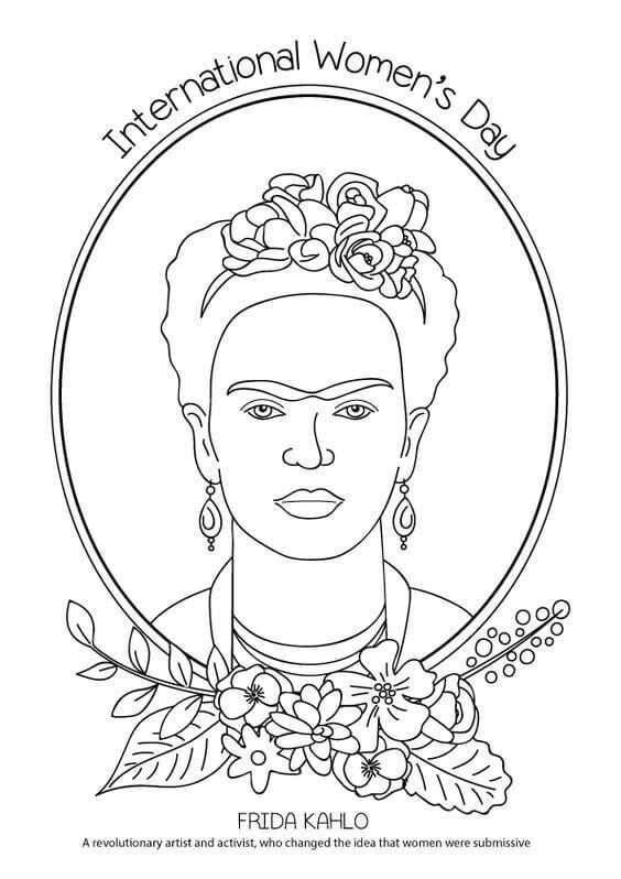 International Womens Day Coloring Page Frida Kahlo International Women S Day Color International Womens Day Coloring Pages