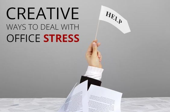 Creative Ways To Deal With Office Stress