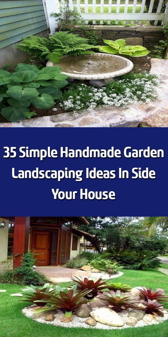35 Simple Handmade Garden Landscaping Ideas In Side Your House Landscape Garden Design Can Be Very Pricy And You In 2020 Garden Landscaping House Landscape Garden