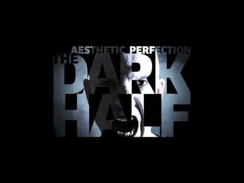 Aesthetic Perfection - The Dark Half (Official Lyric Video)