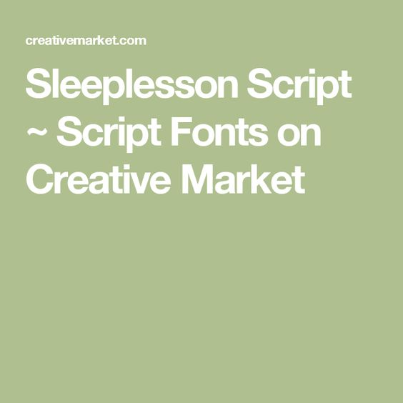 Sleeplesson Script ~ Script Fonts on Creative Market