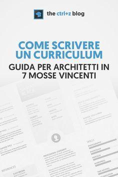 Scrivere Un Curriculum Da Architetto Di Successo In 7 Mosse Architetti Portfolio Di Architettura Architettura