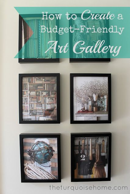 How to Create a Budget-Friendly Art Gallery | TheTurquoiseHome.com