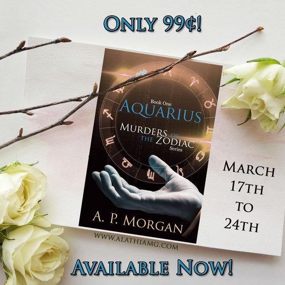 Murders of the Zodiac Series' AQUARIUS is ONLY #99Cents!