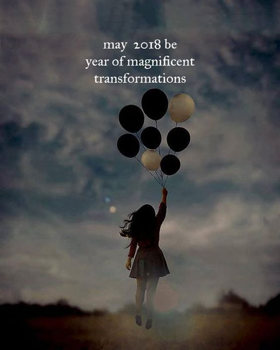May 2018 be year of magnificent transformations.
