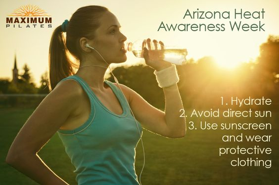 Arizona Hydration Week - Arizona is one of the hottest places on earth from May to September. Heat-related illnesses are common during the summer. Year after year, nearly 2,000 people visit Arizona emergency rooms because of heat-related illnesses. Some heat-related illnesses could even be fatal. Over 1,500 deaths from exposure to excessive natural heat have occurred in Arizona from 2000 to 2012.
