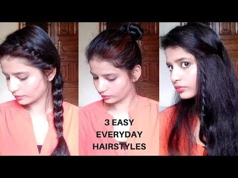 3 Easy Everyday Hairstyles For College Work And Office Indian Hairstyles No Heat No Teasing Easy Everyday Hairstyles Hair Styles Everyday Hairstyles