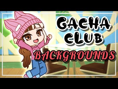 Gacha Club New Backgrounds For Your Gacha Club Mini Movie Gcmm Or Gmm Youtube New Backgrounds Movies Background