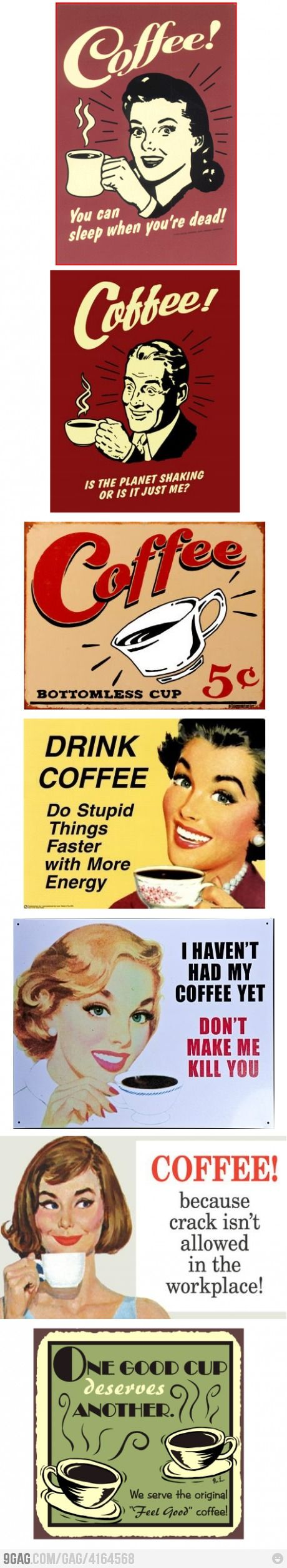 If they ever outlaw caffeine I'll be in jail for life.
