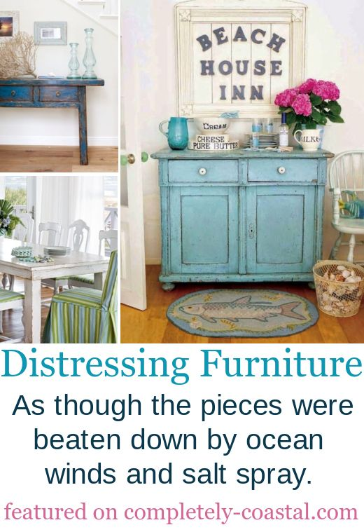 Distressed Painted Furniture Ideas for a Coastal Beach Look ...