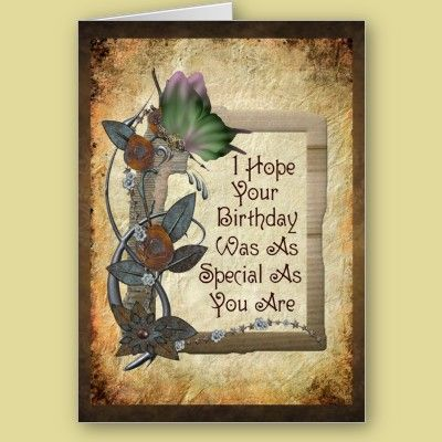 Steampunk butterfly, metal flowers - and a message for a belated birthday card