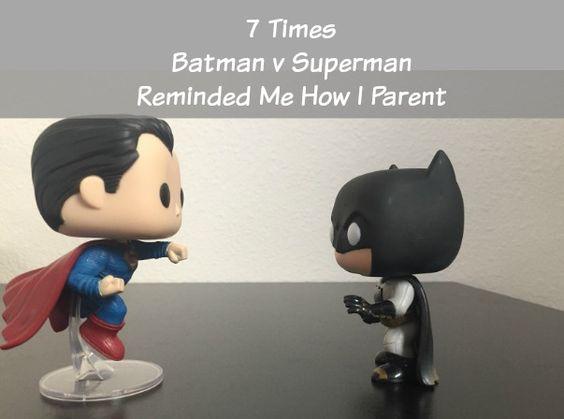 7 Times Batman v Superman Reminded Me How I Parent  #batmanvsuperman