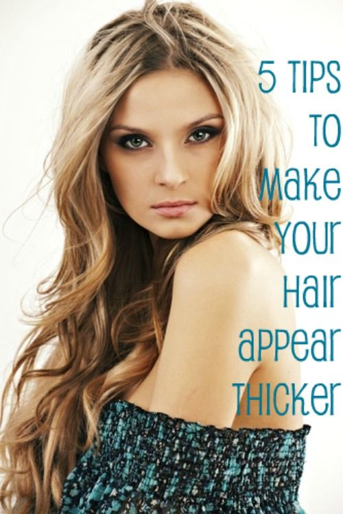 5 Tips to Make Your Hair Appear Thicker