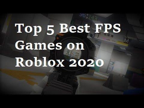 Top 5 Best Fps Games On Roblox 2020 In 2020 Roblox Fps Games Fps