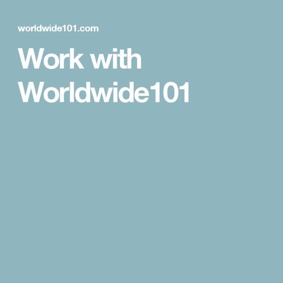 Work with Worldwide101