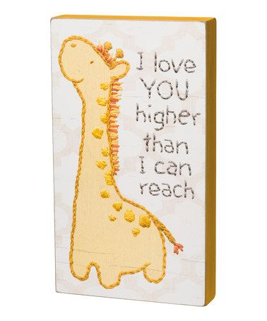 Loving this Yellow Giraffe 'I Love You Higher' Box Sign on #zulily! #zulilyfinds