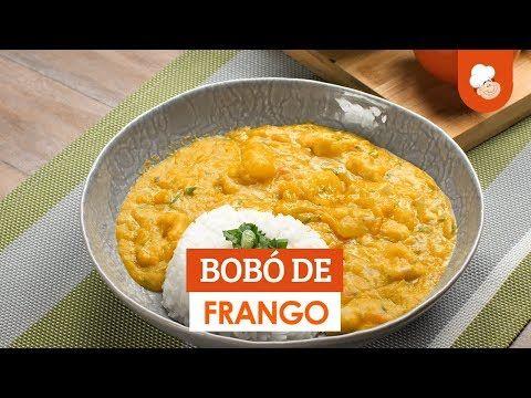 Bobo De Frango Receita Receitas Frango
