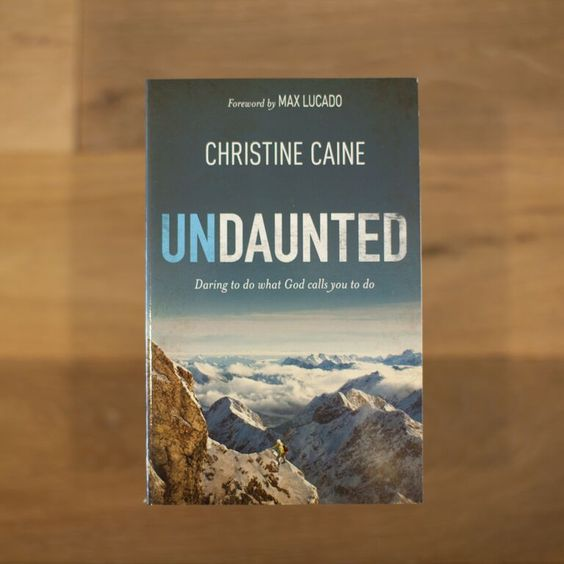 Undaunted By Christine Caine