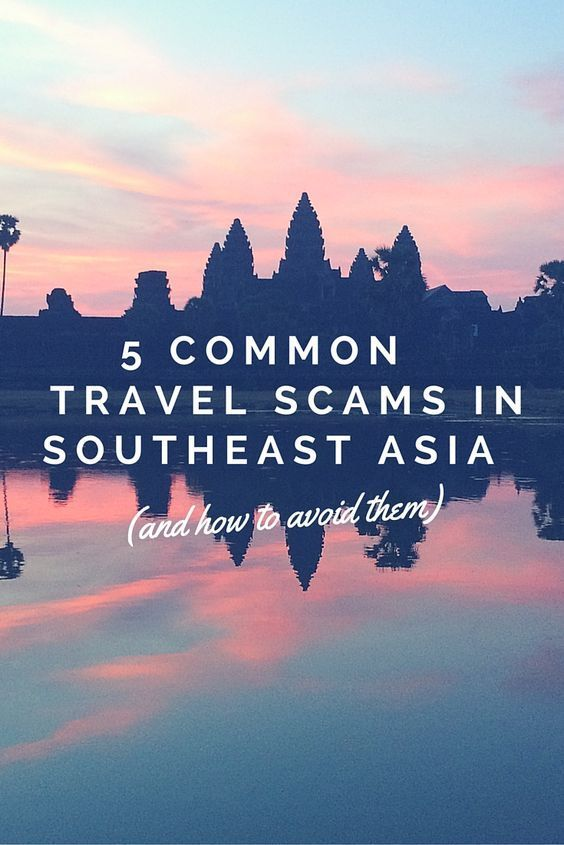 Here is a list of 5 of the most common travel scams in Southeast Asia and some tips on how to avoid them.