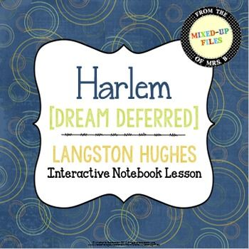 harlem by langston hughes dream deferred similes Poem found here: harlem [dream deferred] by langston hughes  over the  bitterness of losing a dream with and implied (simile) taste.