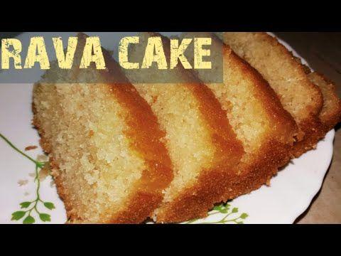 Eggless Rava Cake Recipe रव क क बन न क आस न व ध Youtube Cake Recipes Easy Cake Recipes Eggless Cake Recipe
