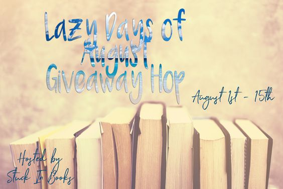 Lazy Days of August #Giveaway Hop