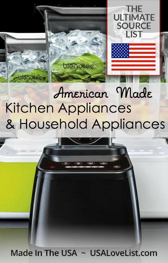 Superb Kitchen Appliances Made In America #7: American Made Kitchen Appliances U0026 Household Appliances