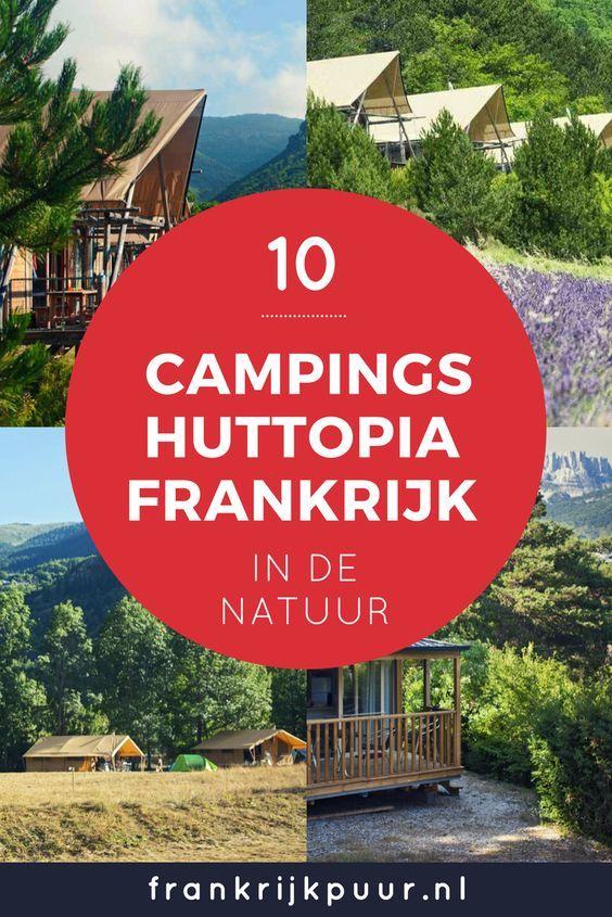 10x Luxe Natuurcamping In De Mooiste Streken Van Frankrijk Vakantietips Frankrijk Camping Reizen