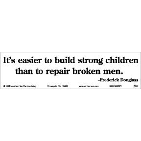 """It is easier to build strong children than to repair broken men."" -Frederick Douglass. When it gets down to it, most human problems are sociocultural/economic, the result of destructive cultural values, which start in the individual. Even in a lousy culture, we can try to raise our kids right, and be good to the other children we encounter. Then hopefully they'll grow up and not be as shitty as us."