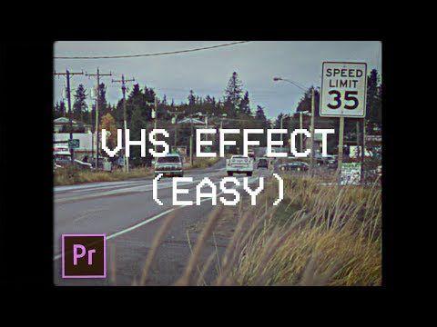 Vhs Camcorder Effect Premiere Unbelievably Easy Youtube In 2020 Vhs Easy Youtube Camcorder