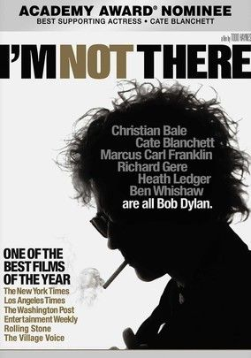 I'm Not There - Bob Dylan