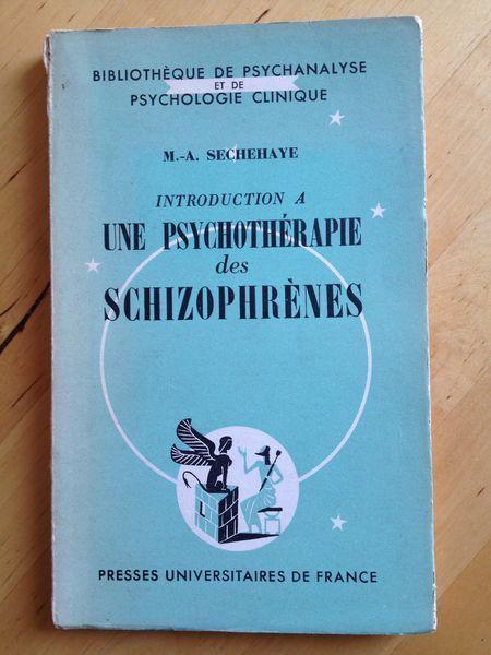 #psychologie : Introduction A Une Psychothérapie Des Schizophrènes - Sechehaye M., A. Conférences présentées à la clinique psychiatrique universitaire de Bürghölzli, à Zürich, en 1951-1952.