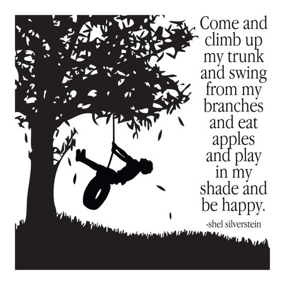The Giving Tree and happy days.