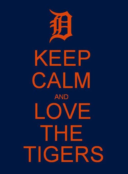 "arabelat19: "" #detroit tigers #keep calm #love #baseball """