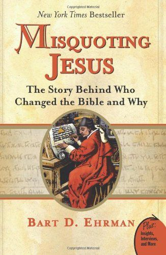 Misquoting Jesus: The Story Behind Who Changed the Bible and Why by Bart D. Ehrman http://www.amazon.com/dp/0060859512/ref=cm_sw_r_pi_dp_GiBdub0DVREPY