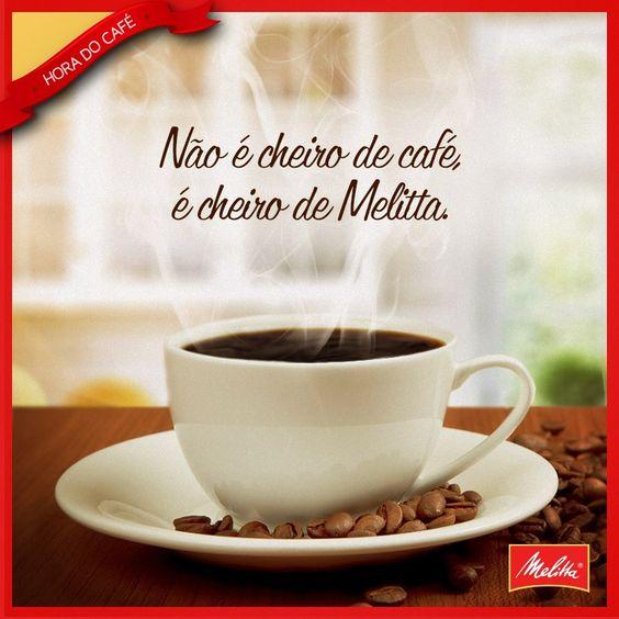 Hora de um café? Não, hora de um Melitta!