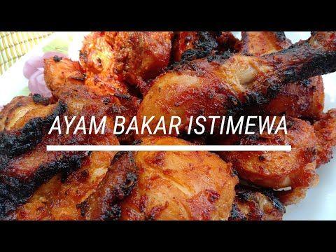 Resepi Perapan Ayam Bakar Sangat Sedap Youtube In 2021 Food Bbq Breakfast