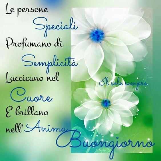 Buongiorno persone speciali i miei pensieri for Foto buongiorno amici