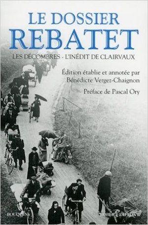 Le Dossier Rebatet - Lucien Rebatet