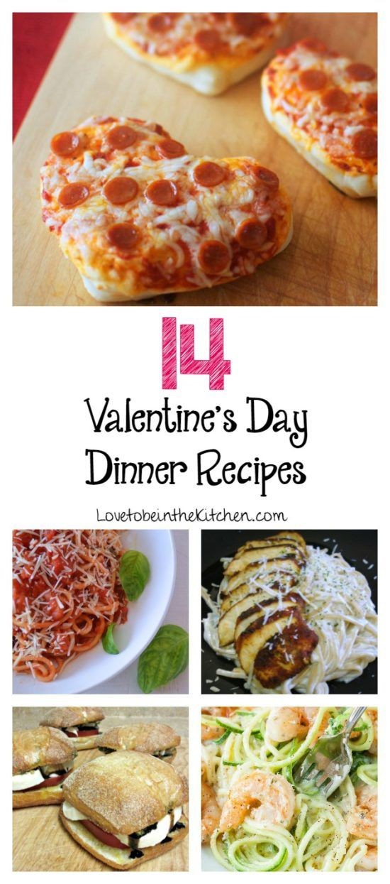 14 Valentine's Day Dinner Recipes - Love to be in the Kitchen
