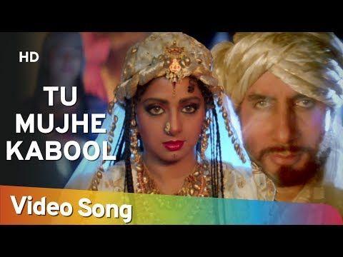 Tu Mujhe Kabool I Amitabh Bachchan Sridevi Khuda Gawah Bollywood Love Songs Hd Youtube Lagu Bollywood