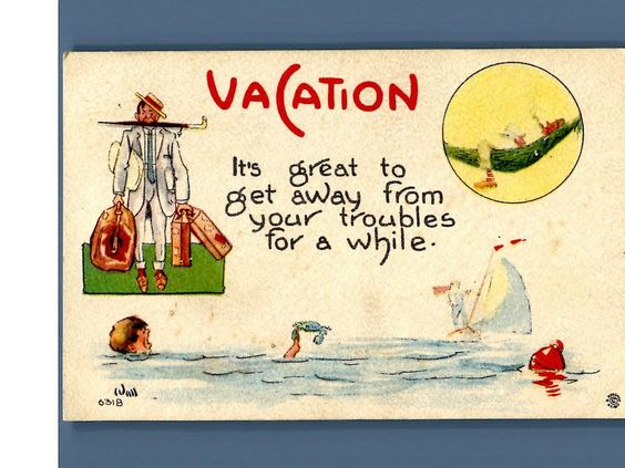 Vintage vacation getaway for a while artist signed Wall postcard